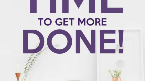 Guard Your Time to Get More Done