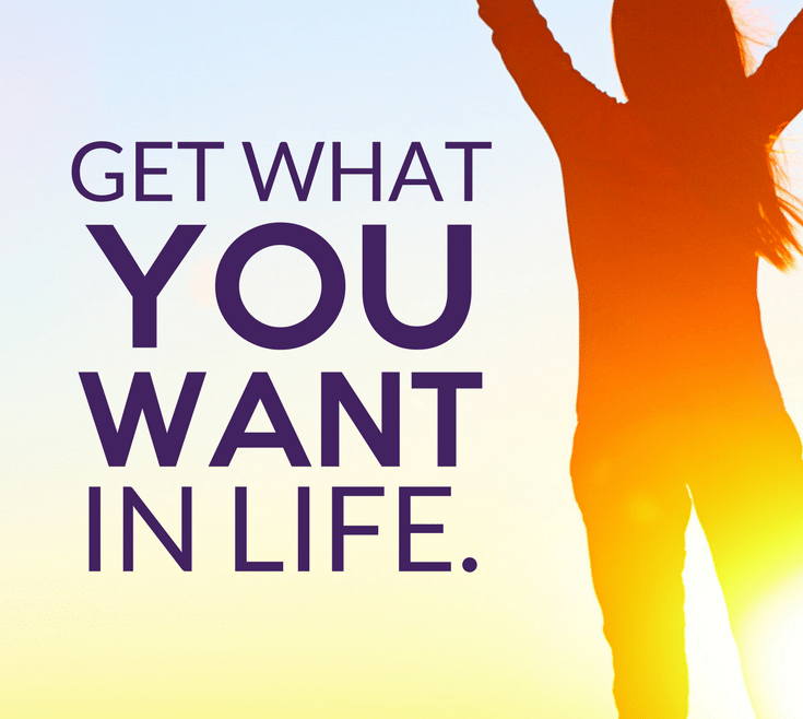 Get What You Want In Life by Heather Quisel