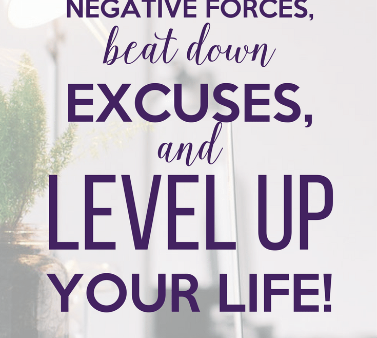 Resist Negative Forces, Beat Down Excuses, and Level Up Your Life by Heather Quisel