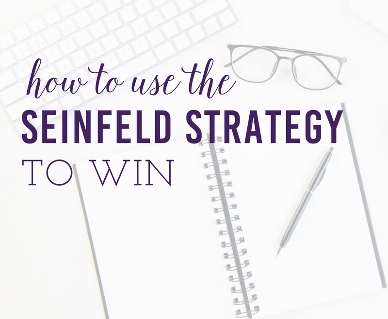 How to use the Seinfeld Strategy to WIN by Heather Quisel