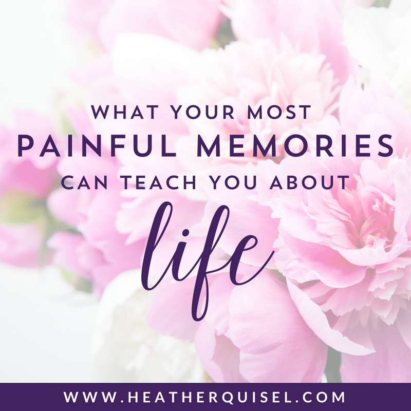 What Your Most Painful Memories Can Teach You About Life by Heather Quisel