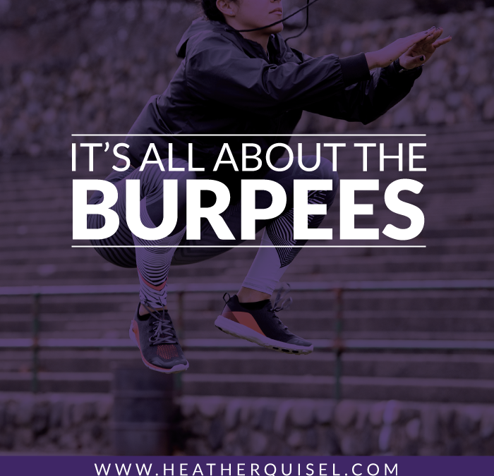 It's All About the Burpees
