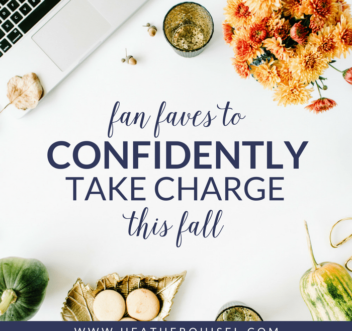 Fan Faves to Confidently Take Charge This Fall by Heather Quisel