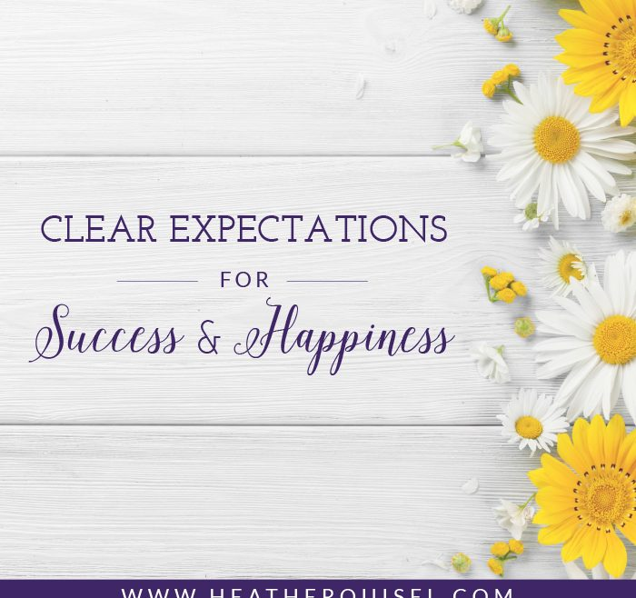 Clear Expectations for Success and Happiness by Heather Quisel
