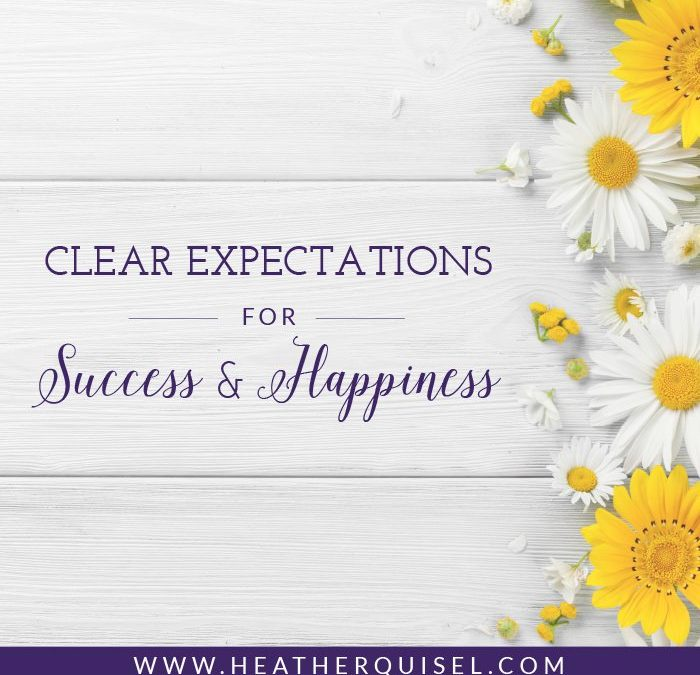 Clear Expectations for Success & Happiness
