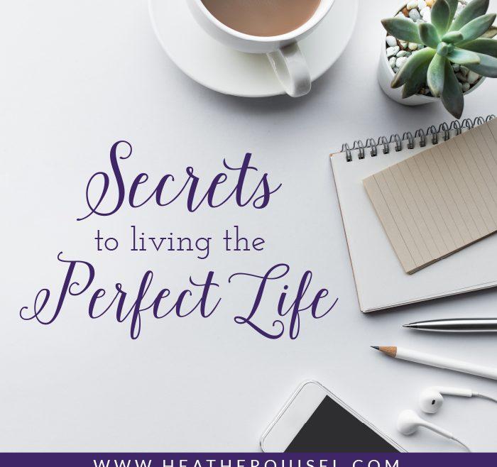 Secrets to Perfect Life