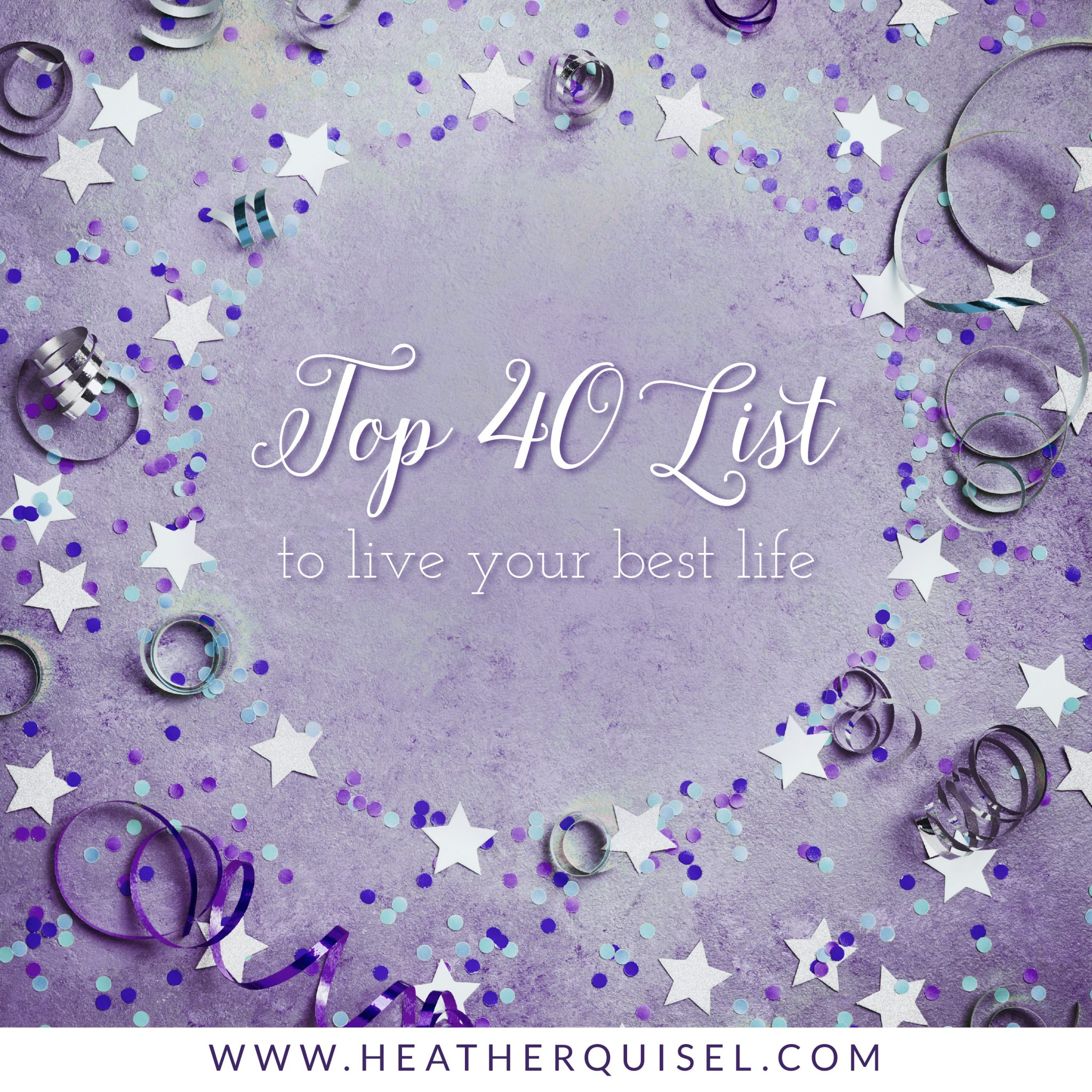 Top 40 List to Live Your Best Life
