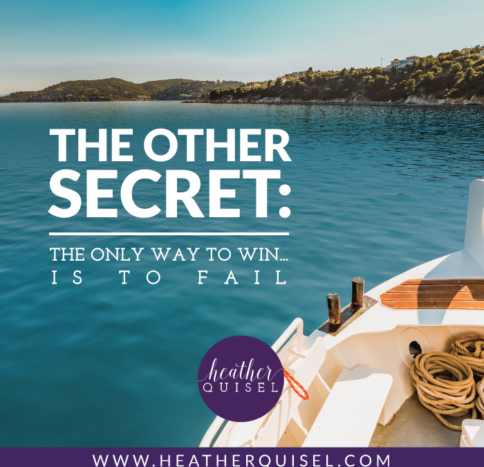 The Other Secret: the only way to win… is to fail