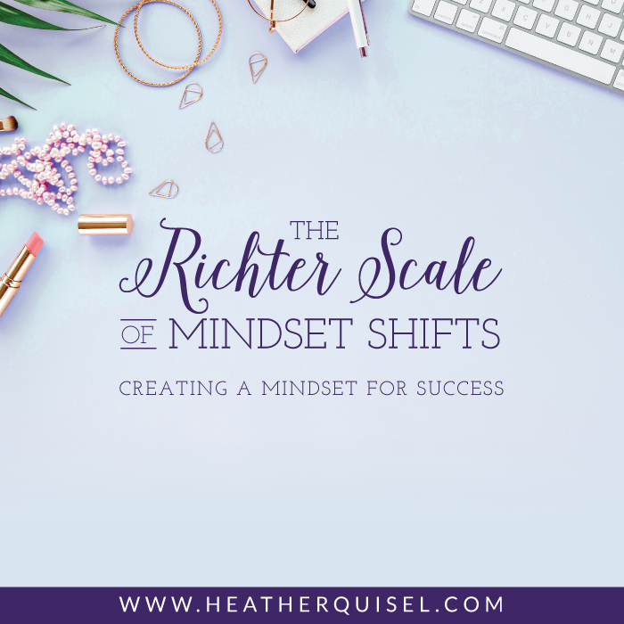 The Richter Scale of Mindset Shifts: creating a mindset for success