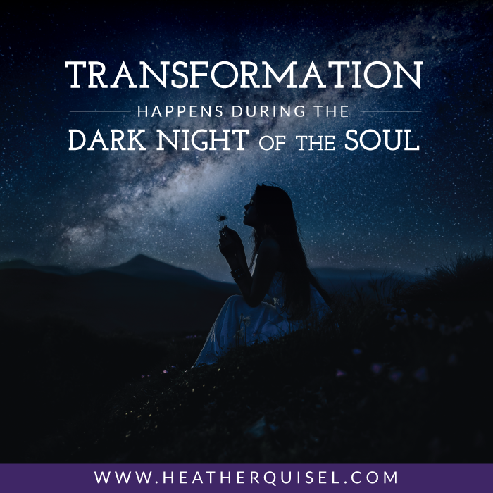 Transformation Happens During the Dark Night of the Soul